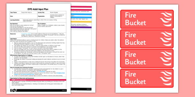 EYFS Bucket Brigade Adult Input Plan and Resource Pack - EYFS, Early Years planning, adult led, role play, People Who Help Us, firefighters.