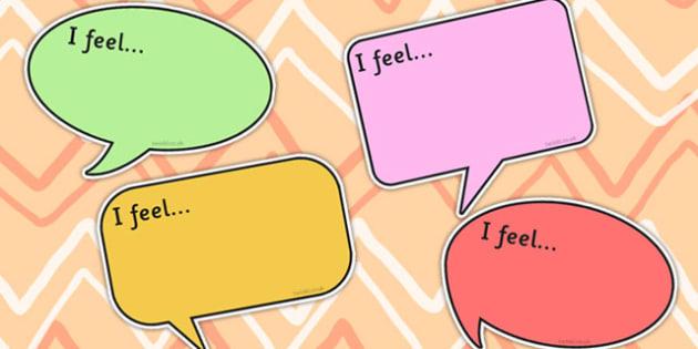 I Feel Speech Bubbles - Feel, Feelings, Bubbles, Activity, Speech
