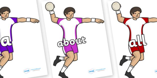 100 High Frequency Words on Handball Players - High frequency words, hfw, DfES Letters and Sounds, Letters and Sounds, display words