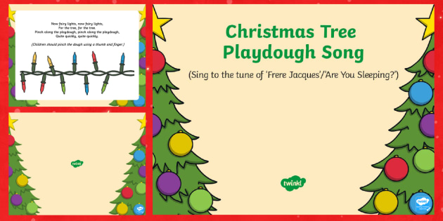 Christmas Tree Playdough Play Song PowerPoint - EYFS, Early Years, Christmas, winter, Playdough Play,Dough Disco, finger gym, fine motor skills, Phy