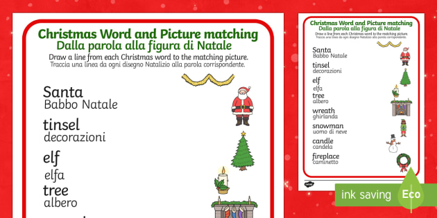 Christmas Word and Picture Matching Activity English/Italian - Christmas Word and Picture Matching Activity - christmas themed, word and picture matching, christma