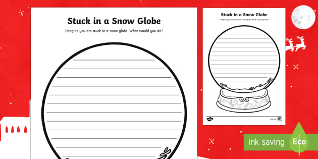 Stuck in a Snow Globe Writing Activity Sheet - Canada Christmas, christmas, christmas writing, writing prompt, prompt