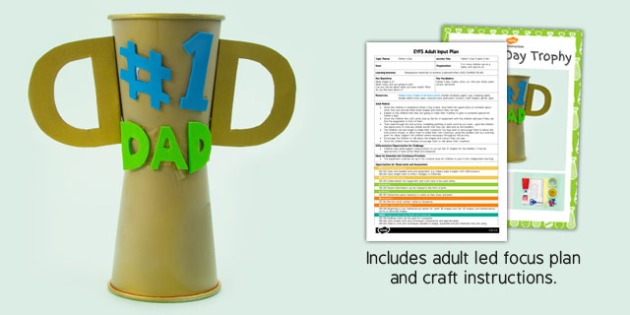 Father's Day Trophy EYFS Adult Input Plan and Craft Pack - craft