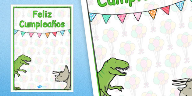 Spanish Happy Birthday Posters Dinosaur Themed - spanish, display