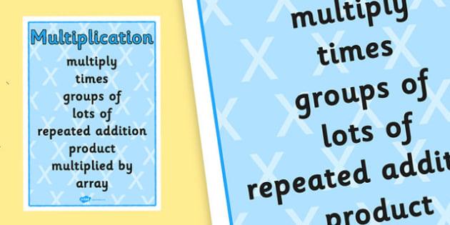 Multiplication Vocabulary Poster - multiplication, multiplying, multiplication vocabulary, multiplication poster, numeracy vocabulary poster, ks2 numeracy