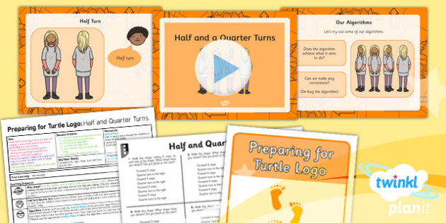 PlanIt - Computing Year 2 - Preparing for Turtle Logo Lesson 2: Half and Quarter Turns Lesson Pack