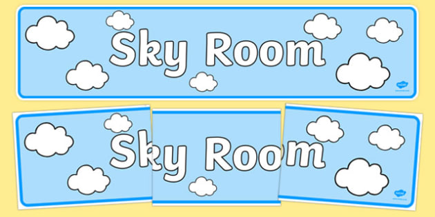 Sky Room Classroom Display Banner - sky room, classroom, display banner
