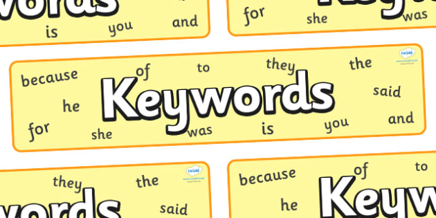 Keywords Display Banner - KS1, CLL, Communication language and literacy, Display, banner, sign, poster, Key words, high frequency words, foundation stage literacy, DfES Letters and Sounds, Letters and Sounds, spelling