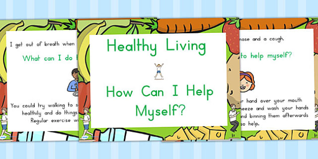 Healthy Living How Can I Help Myself PowerPoint - health, food