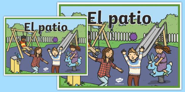Cartel El patio-Spanish