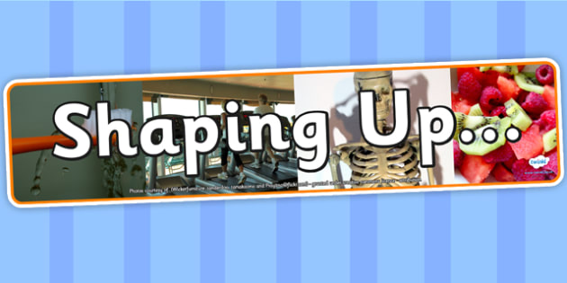 Shaping Up Photo Display Banner - shaping up, IPC, banner