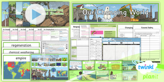 Geography: Our Changing World Year 6 Unit Pack