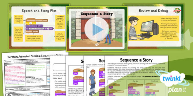 Computing: Scratch Animated Stories Unit: Sequence a Story Year 6 Lesson Pack 4