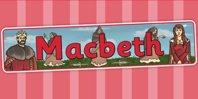 Macbeth Display Banner - shakespeare, story, KS2 stories, header