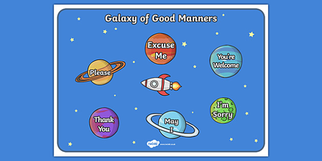 Galaxy of Good Manners Display Posters - galaxy of good manners, good manners, display, poster, sign, good, behaviour, good behaviour, galaxy, manners, respect, friendly, how to behave