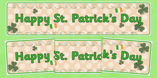 Happy St Patricks Day Display Banner - St Patricks Day, display banner, poster, display, Ireland, Irish, St Patrick, patron saint, leprechaun, 17 march