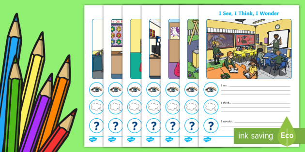 Back to School I See, I Think, I Wonder Activity Sheets - Back to School, see think wonder, back to school writing, new term, new year, worksheet, inference,