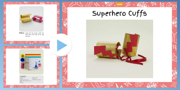 Superhero Cuffs Craft Instructions PowerPoint - superhero, craft