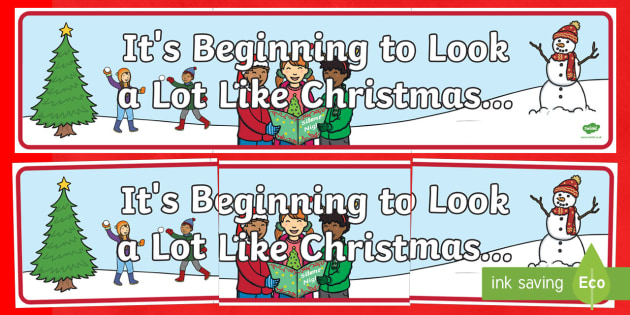 It's Beginning to Look a Lot like Christmas..... Banner - Christmas, Nativity, Jesus, xmas, Xmas, Father Christmas, Santa, banner display