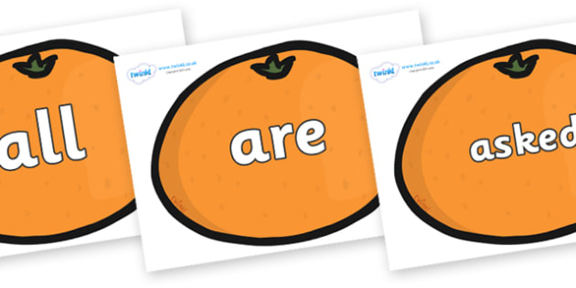 Tricky Words on Satsumas - Tricky words, DfES Letters and Sounds, Letters and sounds, display, words
