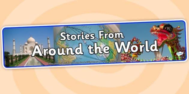 Stories From Around the World Photo Display Banner - stories from around the world, photo display banner, photo banner, display banner, banner for display