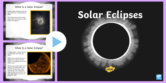 Solar Eclipse PowerPoint - Solar Eclipse, solar eclipse 2017, earth moon and sun, solar eclipse science, total eclipse, partial