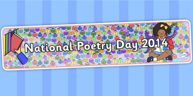 National Poetry Day 2014 Display Banner - natiobnal poetry day, poetry day, display, banner, display banner, display header, themed banner, banner display