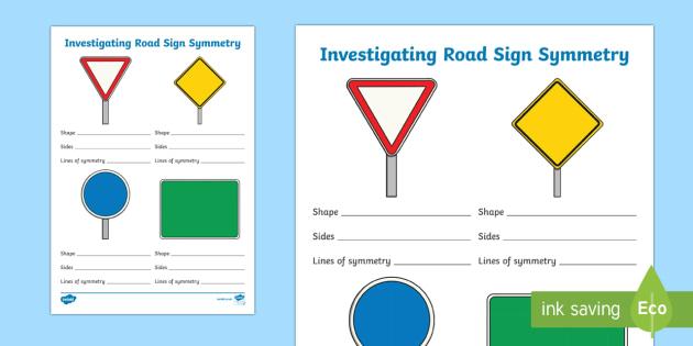 Investigating Road Sign Symmetry Activity Sheet - road, road safety, road signs, symmetry, symmetrical, 2D, shape, worksheet