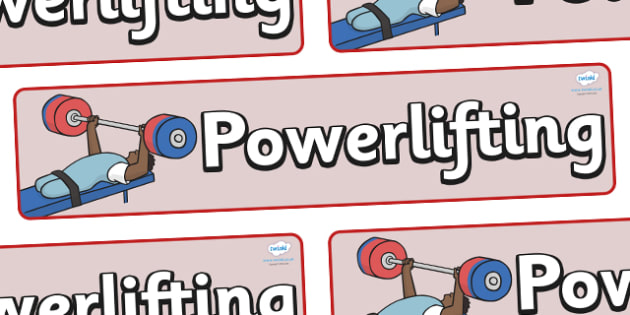 The Paralympics Powerlifting Display Banner - Powerlifting, weights, Paralympics, sports, wheelchair, visually impaired, display, banner, poster, sign, 2012, London, Olympics, events, medal, compete, Olympic Games