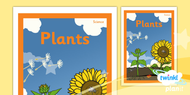 PlanIt - Science Year 3 - Plants Unit Book Cover - planit, science, year 3, book cover, plants