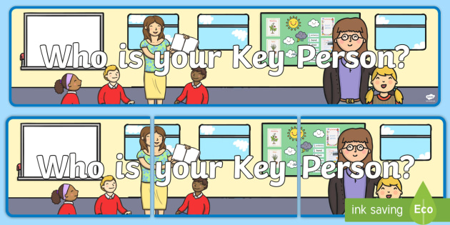 Key Person Display Banner - EYFS, Early Years, Key worker, groups