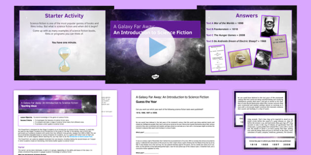 A Galaxy Far Away: An Introduction to Science Fiction Lesson Pack - a galaxy far away, science fiction, introduction, lesson pack