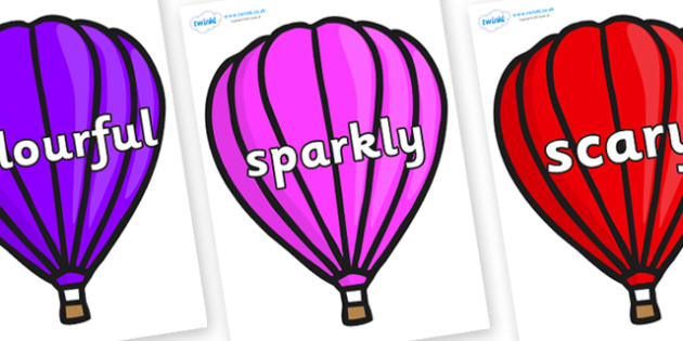 Wow Words on Hot Air Balloons (Plain) - Wow words, adjectives, VCOP, describing, Wow, display, poster, wow display, tasty, scary, ugly, beautiful, colourful sharp, bouncy