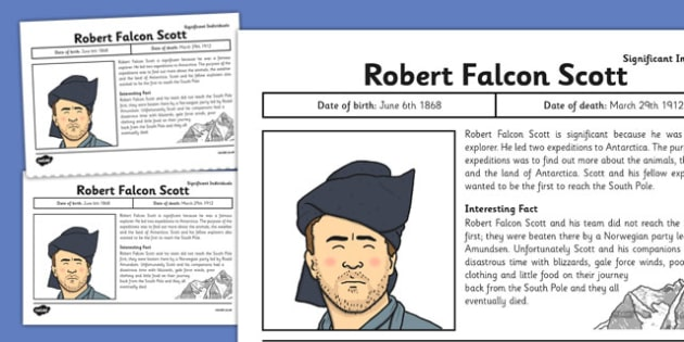 Robert Falcon Scott Significant Individual Fact Sheet - robert falcon scott
