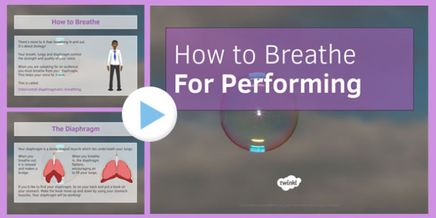 How to Breathe for Performing PowerPoint - how, breathe, performing