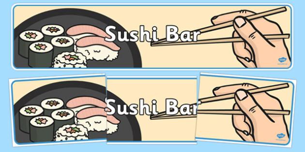 Sushi Bar Role Play Banner - sushi bar, role play, display banner, sushi bar role play, role play display banner, sushi bar role play display banner