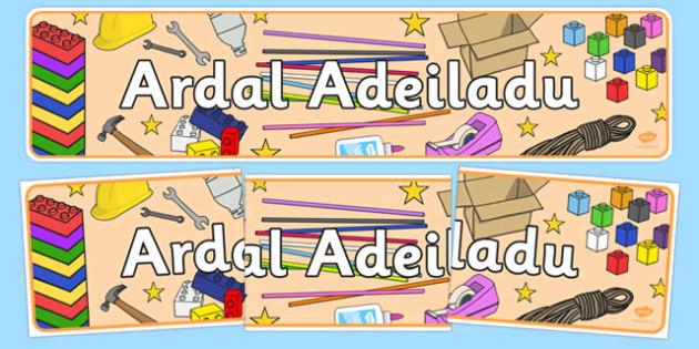 Baner Ardal Adeiladu - welsh, cymraeg, Cyfnod Sylfaen, Ardal Adeiladu, Baner arddagos