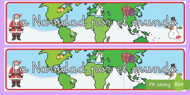Pancarta: Navidad por el mundo - otras culturas, navidad, otros paises, navideño, mundo - otras culturas, navidad, otros paises, navideño, mundo