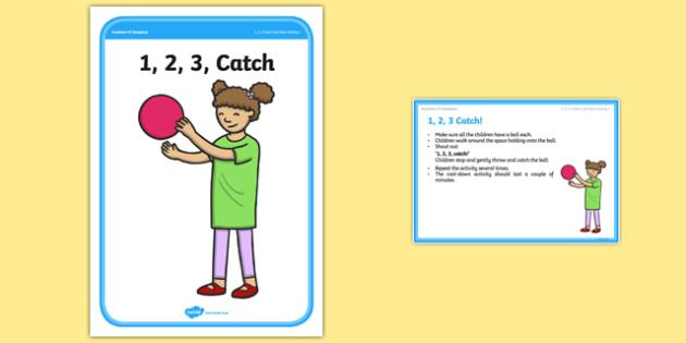 Foundation PE (Reception) 1, 2, 3 Catch Cool-Down Activity Card - physical activity, foundation stage, physical development, games, dance, gymnastics