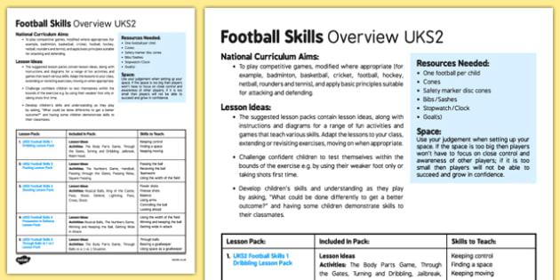 Football Skills Overview UKS2 - football, PE, sport, exercise, KS2, UKS2, Key Stage 2, year 5, year 6, skills, physical education, ball skills, team sports