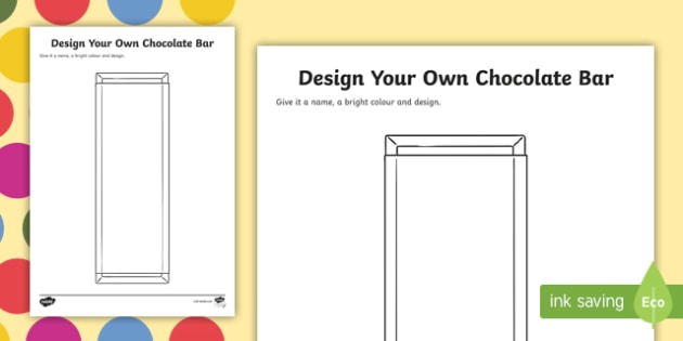 Design A Chocolate Bar to Support Teaching on Charlie and the Chocolate Factory - charlie and the chocolate factory, design, chocolate, design worksheet, worksheet, themed sheet