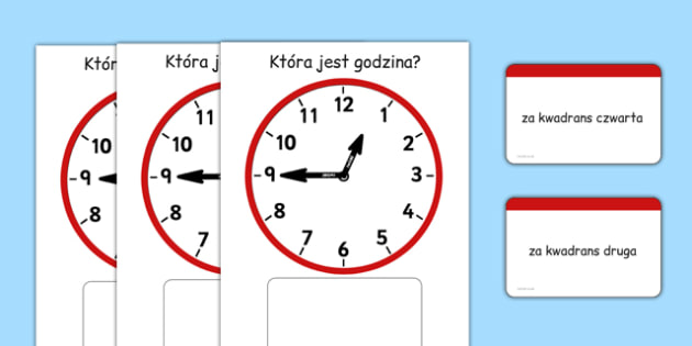 Zadanie na dopasowanie Za kwadrans po polsku - zegar, czas - polish, Clock time matching game, Time, Time resource, Time vocabulary, clock face, O'clock, half past, quarter past, quarter to, shapes spaces measures, clock game, time game, foundation s