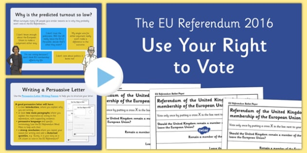 EU Referendum 2016 Use Your Right to Vote Persuasive Letter Writing Presentation - EU, referendum , vote, ballot, Thursday 23rd June 2016, European Union, persuasion, persuasive, letters, letter writing, non-voters, convince,