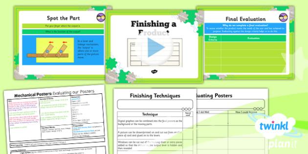 D&T: Mechanical Posters: Finishing Techniques LKS2 Lesson Pack 6