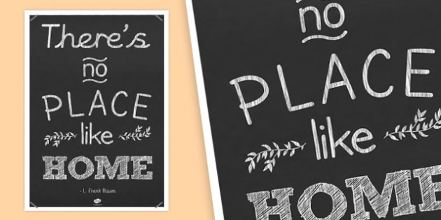 Theres No Place Like Home Motivational Poster - motivational
