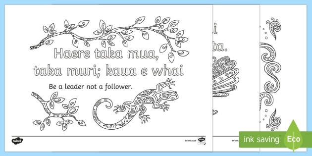 Te Reo Quote and Proverb Mindfulness Colouring Pages - New Zealand, mindfulness, quotes, relax, colour, colouring, Te Reo, Maori