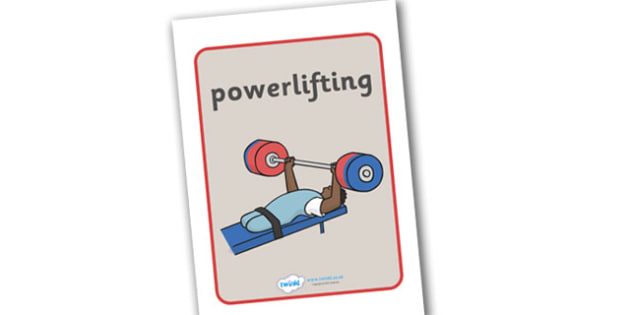 The Paralympics Powerlifting Display Posters - Powerlifting, weights, Paralympics, sports, wheelchair, visually impaired, display, banner, poster, sign, 2012, London, Olympics, events, medal, compete, Olympic Games