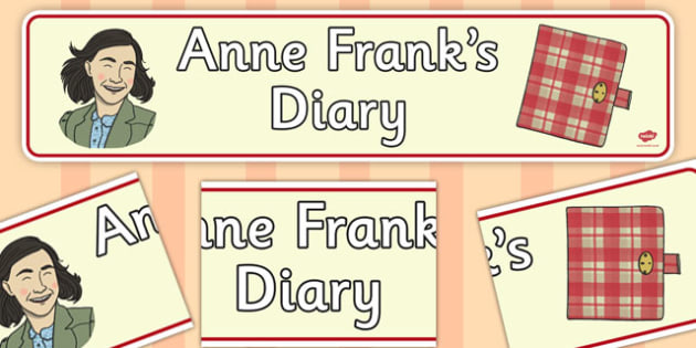 Anne Franks Diary Display Banner - anne frank, display, banner