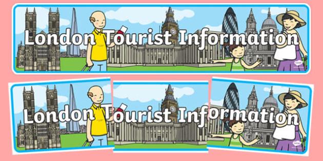 London Tourist Information Display Banner - London, captial, England, tourism, tourist, information, display, banner, sign, poster, Big Ben, Parliament, Tower Bridge, sight seeing
