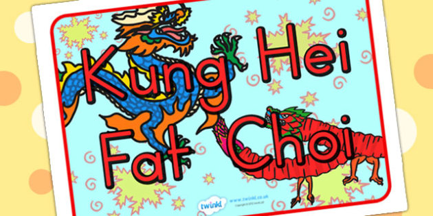 Kung Hei Fat Choi Display Poster - chinese new year, new year